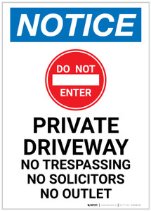 Notice: Private Driveway - No Trespassing/Solicitors/Outlet Portrait - Label