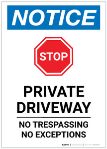 Notice: Private Driveway - No Trespassing/Exceptions Portrait - Label
