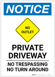 Notice: Private Driveway - No Trespassing/Turn Around with No Outlet Icon Portrait - Label