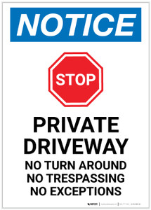 Notice: Private Driveway - No Turn Around/Trespassing/Exceptions Portrait - Label