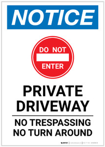 Notice: Private Driveway - No Trespassing/Turn Around Portrait - Label