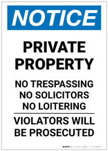 Notice: Private Property - No Trespassing/Solicitors/Loitering Portrait - Label
