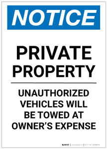 Notice: Private Property - Unauthorized Vehicles Will Be Towed At Owner Expense Portrait - Label