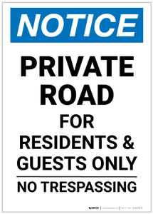 Notice: Private Road For Residents And Guests Only No Trespassing Portrait - Label