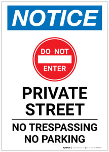 Notice: Private Street - No Trespassing/Parking Portrait - Label
