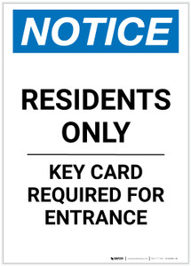 Notice: Residents Only - Key Card Required For Entrance Portrait - Label