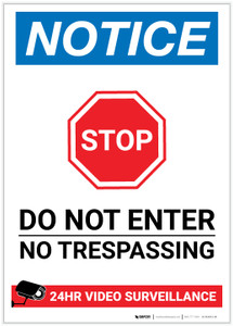 Notice: Do not Enter - No Trespassing - 24 Hour Video Surveillance Portrait - Label