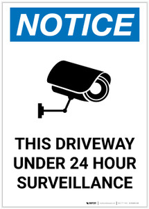 Notice: This Driveway Under 24 Hour Surveillance with Icon Portrait - Label