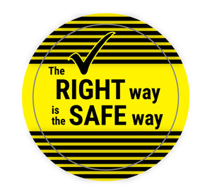 The Right Way is the Safe Way - Hard Hat Sticker