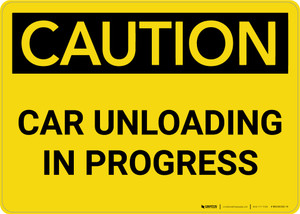 Caution: Car Unloading in Progress Landscape - Wall Sign