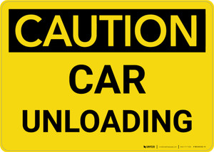 Caution: Car Unloading Landscape - Wall Sign