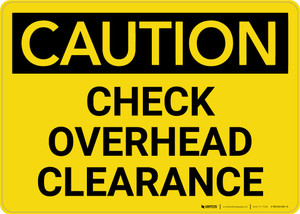 Caution: Check Overhead Clearance Landscape - Wall Sign