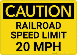 Caution: Railroad Speed Limit 20 MPH Landscape - Wall Sign