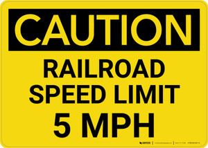 Caution: Railroad Speed Limit 5 MPH Landscape - Wall Sign