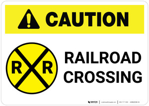 Caution: Railroad Crossing ANSI Landscape - Wall Sign