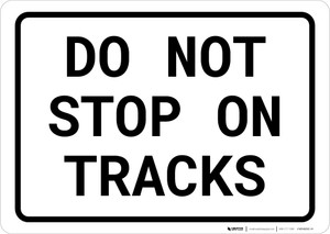 End Of Track Portrait - Wall Sign
