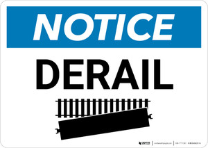 Notice: Derail with Icon Landscape - Wall Sign