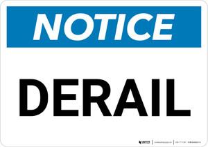 Notice: Derail Landscape - Wall Sign