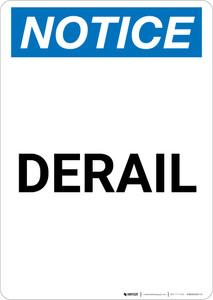 Notice: Derail Portrait - Wall Sign