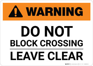Warning: Do Not Stop on Tracks ANSI Landscape - Wall Sign