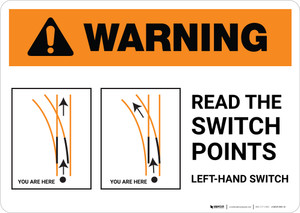Warning: Read the Switch Points - Right-Hand Switch ANSI Landscape - Wall Sign