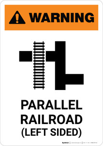 Warning: Parallel Railroad Left Sided ANSI Portrait - Wall Sign