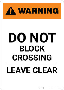 Warning: Do Not Stop on Tracks ANSI Portrait - Wall Sign