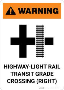 Warning: Highway-Light Rail Transit Grade Crossing Right ANSI Portrait - Wall Sign