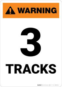 Warning: Three Tracks ANSI Portrait - Wall Sign
