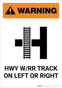 Warning: HWY W/RR Track on Left or Right ANSI Portrait - Wall Sign
