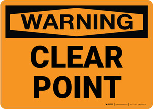 Warning: Clear Point Landscape - Wall Sign