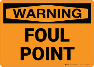 Warning: Foul Point Landscape - Wall Sign