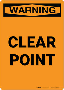 Warning: Clear Point Portrait - Wall Sign