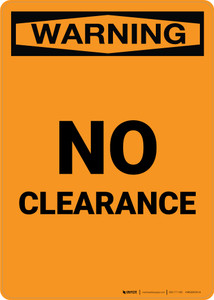 Warning: No Clearance Portrait - Wall Sign