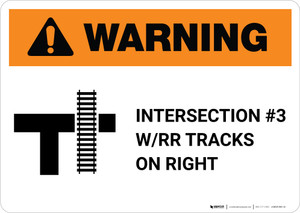 Warning: Intersection #3 W/RR Tracks on Right ANSI Landscape - Wall Sign