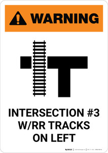 Warning: Intersection #3 W/RR Track on Left ANSI Portrait - Wall Sign