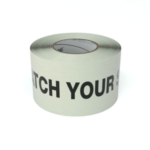SafetyTac® Glow Watch Your Step - Inline Printed Floor Marking Tape