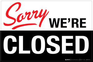 Sorry: We're Closed - Wall Sign