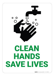 Clean Hands Save Lives - Wall Sign