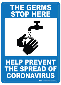 The Germs Stop Here - Prevent The Spread of Coronavirus - Wall Sign