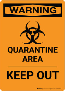 Quarantine Area - Keep Out - Wall Sign