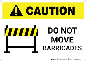 Caution: Do Not Move Barricades ANSI Landscape