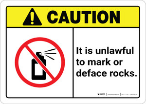 Caution: It is Unlawful to Mark or Deface Rocks ANSI Landscape