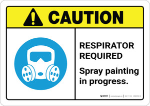 Caution: Respirator Required - Spray Painting in Progress ANSI Landscape