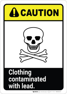 Caution: Clothing Contaminated With Lead ANSI Portrait