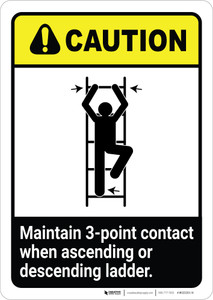 Caution: Maintain 3-Point Contact When Ascending Or Descending Ladder ANSI Portrait