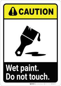 Caution: Wet Paint - Do Not Touch ANSI Portrait