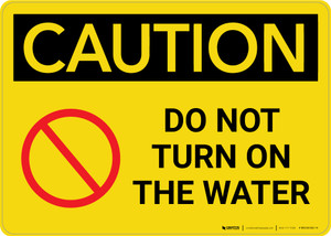 Caution: Do Not Turn On The Water Landscape