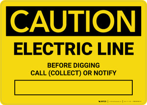 Caution: Electric Pipeline - Before Digging Call Collect or Notify Landscape