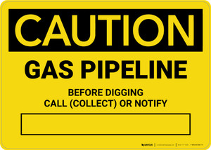 Caution: Gas Pipeline - Before Digging Call Collect or Notify Landscape